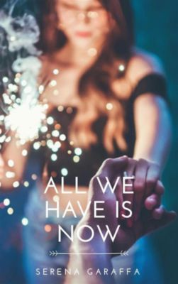 All We Have Is Now, Serena Garaffa