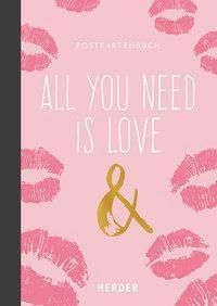 All you need is love & ...