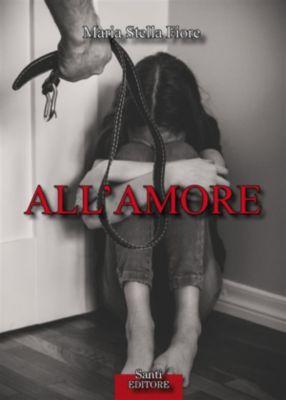 All'amore, Maria Stella Fiore