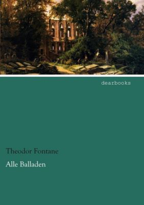 Alle Balladen - Theodor Fontane  