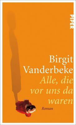 Alle, die vor uns da waren, Birgit Vanderbeke