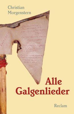 Alle Galgenlieder - Christian Morgenstern |