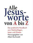 Alle Jesusworte von A bis Z
