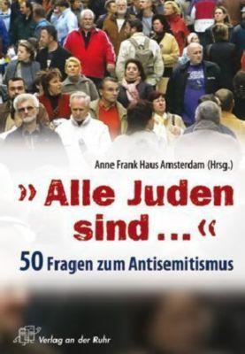 'Alle Juden sind ...'