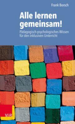 Alle lernen gemeinsam!, Frank Borsch