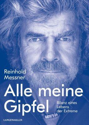 Alle meine Gipfel - Reinhold Messner  