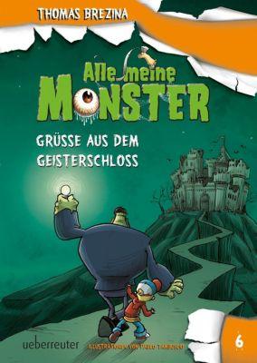 Alle meine Monster - Grüße aus dem Geisterschloss, Thomas Brezina
