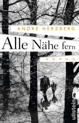 Alle Nähe fern, André Herzberg