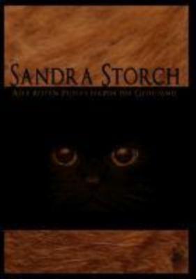 Alle roten Pussys haben ein Geheimnis, Sandra Storch