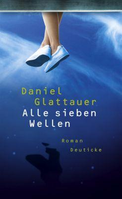Alle sieben Wellen, Daniel Glattauer