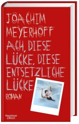 Alle Toten fliegen hoch Band 3: Ach, diese Lücke, diese entsetzliche Lücke, Joachim Meyerhoff