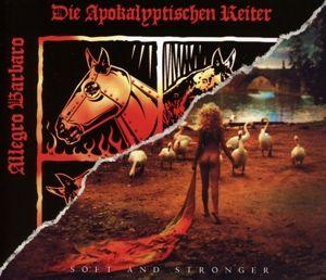 Allegro Barbaro/Soft & Stronger, Die Apokalyptischen Reiter