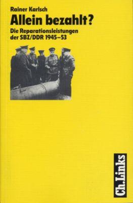 Allein bezahlt?, Rainer Karlsch