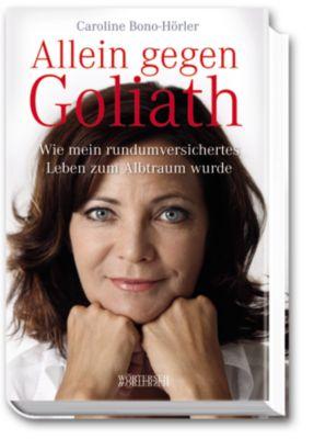 Allein gegen Goliath, Caroline Bono-Hörler