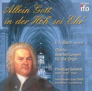 Allein Gott In Der Höh Sei Ehr, Christian Schmitt