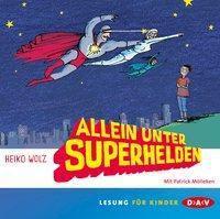 Allein unter Superhelden, 2 Audio-CDs, Heiko Wolz