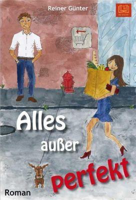 Alles außer perfekt, Reiner Günter