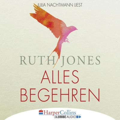 Alles Begehren (Gekürzt), Ruth Jones