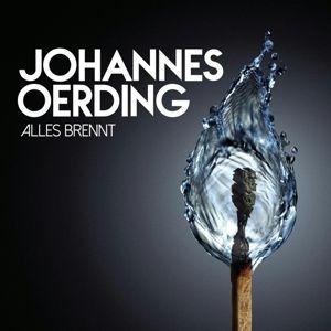 Alles brennt, Johannes Oerding