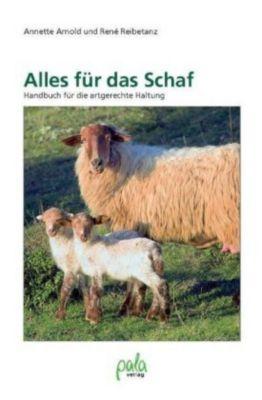 Alles für das Schaf, Annette Arnold, René Reibetanz