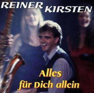 Alles für Dich allein, Reiner Kirsten