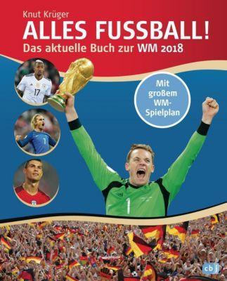 Alles Fussball - Das aktuelle Buch zur WM 2018, Knut Krüger