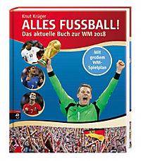 Alles Fussball - Das aktuelle Buch zur WM 2018 - Produktdetailbild 1