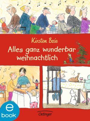 Alles ganz wunderbar weihnachtlich, Kirsten Boie