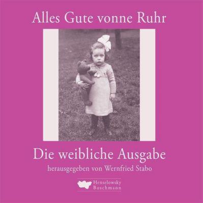 Alles Gute vonne Ruhr, die weibliche Ausgabe
