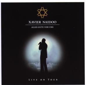 Alles Gute Vor Uns..., Xavier Naidoo