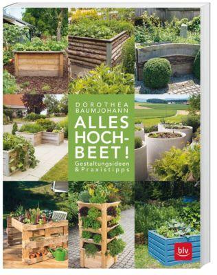 Alles Hochbeet! - Dorothea Baumjohann pdf epub