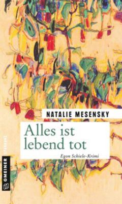 Alles ist lebend tot, Natalie Mesensky