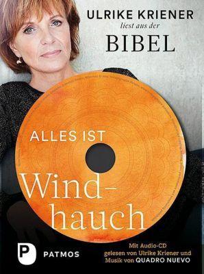 Alles ist Windhauch, m. Audio-CD - Ulrike Kriener |