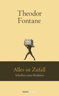 Alles ist Zufall - Theodor Fontane |