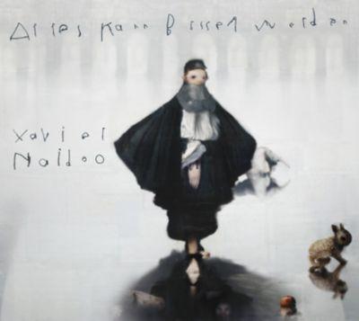 Alles kann besser werden, Xavier Naidoo