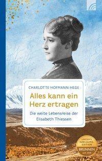 Alles kann ein Herz ertragen - Charlotte Hofmann-Hege pdf epub