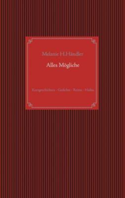 Alles M¿gliche, Melanie H. H¿ler