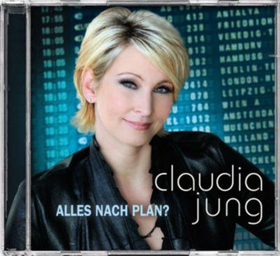 Alles nach Plan?, Claudia Jung