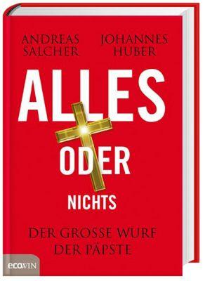 Alles oder nichts, Andreas Salcher, Johannes Huber