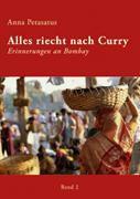 Alles riecht nach Curry, Band 2 - Anna Petasatus |