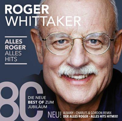 Alles Roger - Alles Hits, Roger Whittaker