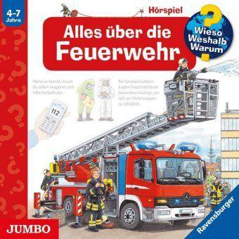 Alles über die Feuerwehr, Audio-CD, Wieso? Weshalb? Warum?, Robert Missler