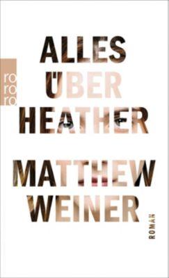 Alles über Heather - Matthew Weiner |