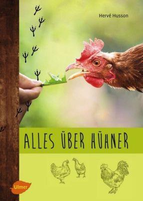Alles über Hühner - Hervé Husson |
