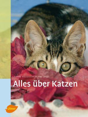Alles über Katzen, Pierre Rousselet-Blanc