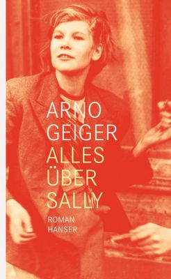 Alles über Sally, Arno Geiger
