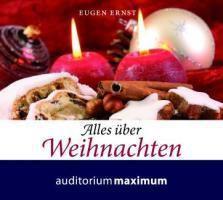 Alles über Weihnachten, 1 Audio-CD, Eugen Ernst