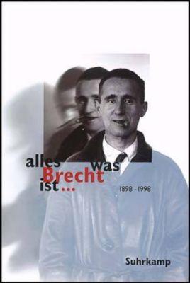 alles was Brecht ist . . ., Werner Hecht