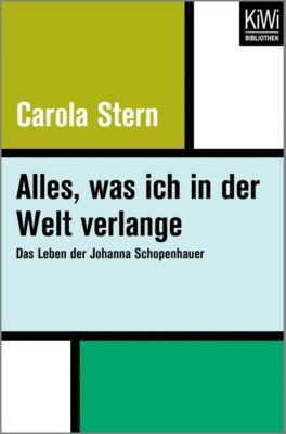 Alles, was ich in der Welt verlange - Carola Stern pdf epub