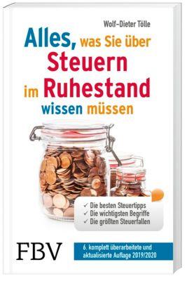 Alles, was Sie über Steuern im Ruhestand wissen müssen - Wolf-Dieter Tölle |